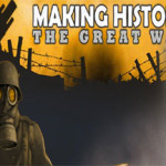 Making History Series Gears Up To Deploy The Great War