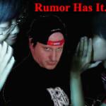 Rumors Gone Crazy