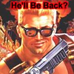 Duke Nukem' Gone Forever?