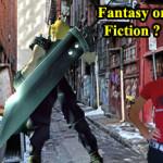 Fantasy or Reality?