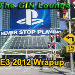 Wrapping Up E3 2012