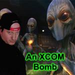 Why XCOM, Why?