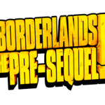 Developing: Borderlands The Pre-Sequel