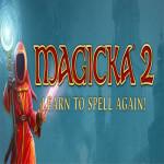 E3: Magicka 2 Unveil