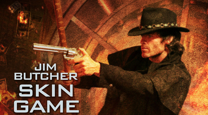 Book Series Wednesday: Skin Game by Jim Butcher