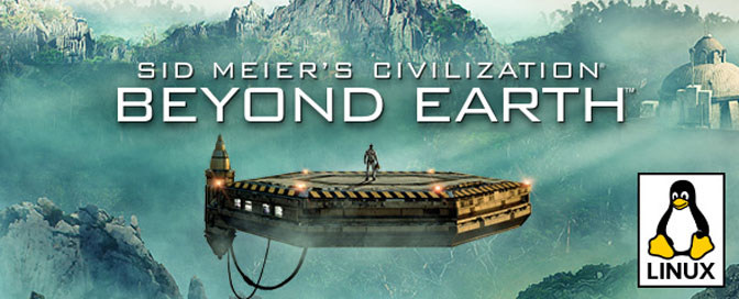 Civilization: Beyond Earth Now on Linux