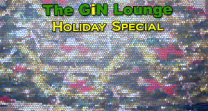 GiNLoungeHolidaySpecial