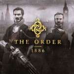 The Order: 1886 Disappointment: 2015?