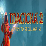 Magicka 2 Now Available