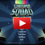 Chroma Squad Part 2: Let's Play a Time Waster!