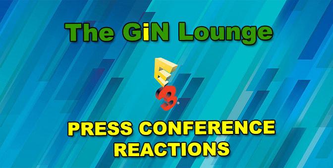 GiNLoungeE3pressReactions