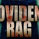 Liam Mulligan Series Goes Dark With Providence Rag