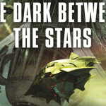 Exploring The Dark Between the Stars