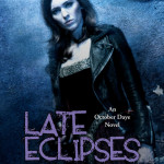 Fearing the dark with Late Eclipses