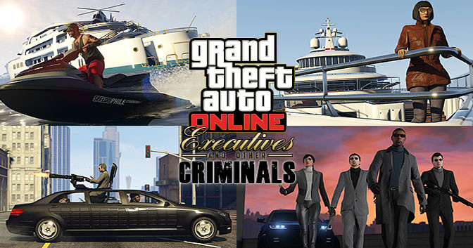 GTA Online: Executives and Other Criminals DLC Available Now