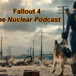 Fallout 4: The Nuclear Podcast
