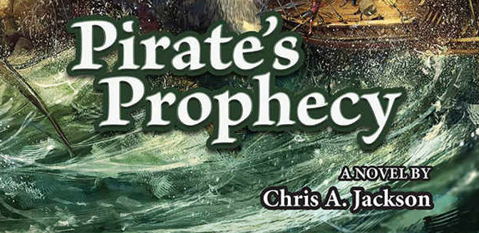 High Seas Adventure With Pathfinder Tales: Pirates Prophecy
