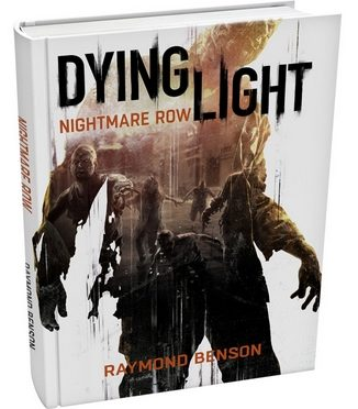 Dying Light Nightmare Row Gives Insight To Outbreak