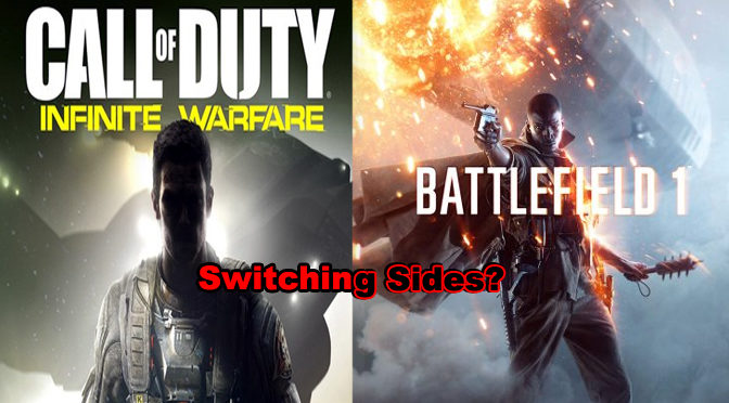 Infinite War or Battlefield 1: Switching sides?