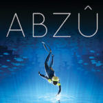 Diving into the Beautiful Masterpiece of ABZU