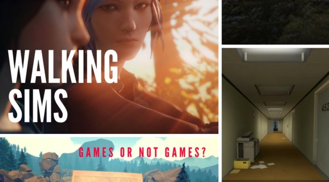 About 'walking sims' – games or not games?