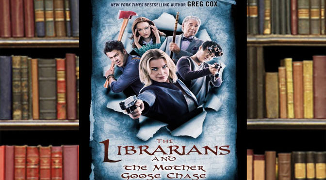 The Librarians and the Mother Goose Chase Compliment Excellent Show