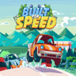 Race to the Finish in Built for Speed!