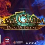 Deck Building and Strategy in ArmaGallant: Decks of Destiny