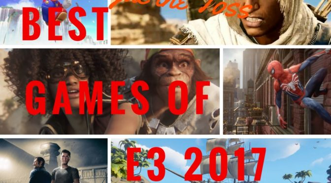 Best Games of E3 2017