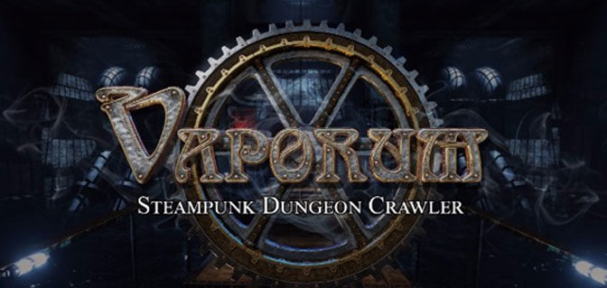 Fatbot Games announces Steampunk Vaporum RPG