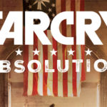 Rural Revenge and Murder in Far Cry: Absolution