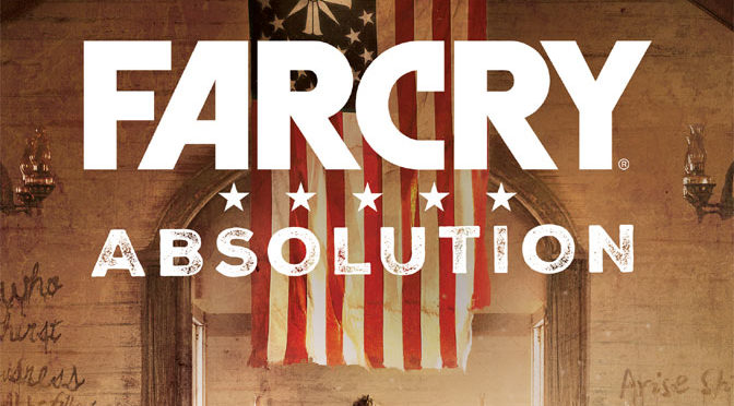 Ubisoft to Publish Far Cry Absolution Novel Based on Far Cry 5 Game