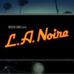 Nintendo Switch Gets L.A. Noire Launch Trailer