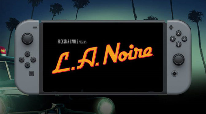 Nintendo Switch Gets L.A. Noire Launch Trailer