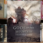Grim Dark Fantasy in Gods of the Mountain