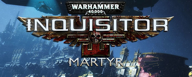 Warhammer 40,000: Inquisitor Gets New Campaign