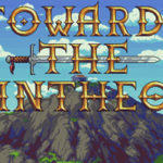 New Towards The Pantheon 2D RPG Gets Trailer, Steam Page