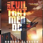 A Too Realistic Thriller with The Evil That Men Do